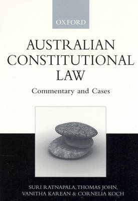 Australian Constitutional Law: Commentary and Cases