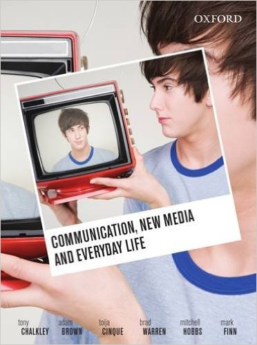 Communication, New Media and Everyday Life Ebook