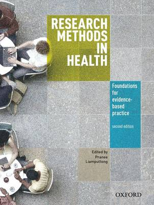 Research Methods in Health: Foundations for Evidenced Based Practice