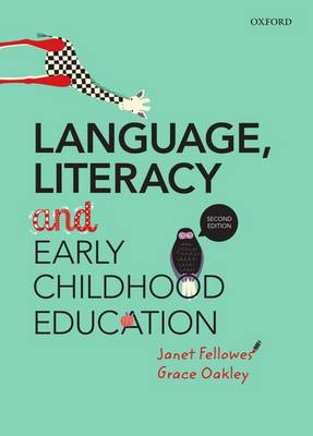 Language, Literacy and Early Childhood Education