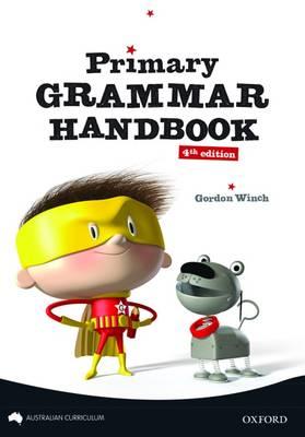Primary Grammar Handbook - Australian Curriculum Edition
