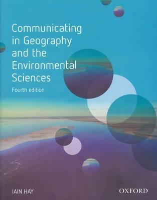 Communicating in Geography and the Environmental Sciences e-book