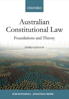 Australian Constitutional Law Ebook: Foundations and Theory