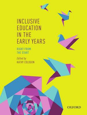 Inclusive Education in the Early Years: Right from the Start