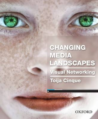 Changing Media Landscapes (Visual Networking)
