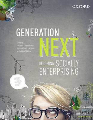 Generation Next: Becoming Socially Enterprising: Becoming Socially Enterprising