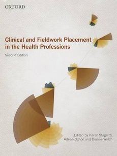 Clinical and Fieldwork Placement in the Health Professions Ebook