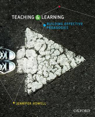 Teaching and Learning: Building Effective Pedagogies
