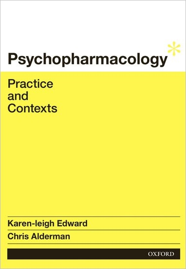 Psychopharmacology E-book: Practice and Contexts