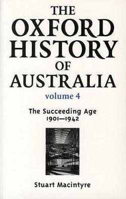 The Oxford History of Australia Volume 4