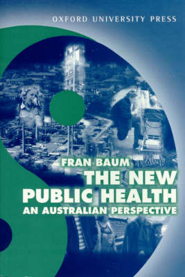 The New Public Health: An Australian Perspective