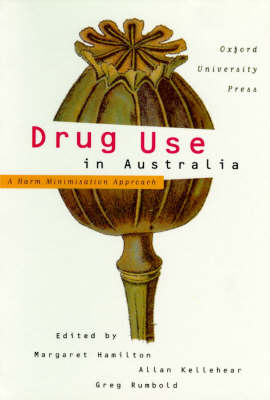 Drug Use in Australia: A Harm Minimisation Approach