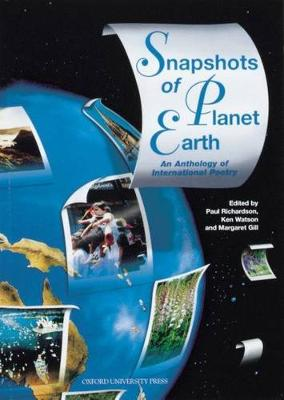 Snapshots of Planet Earth: An Anthology of International Poetry