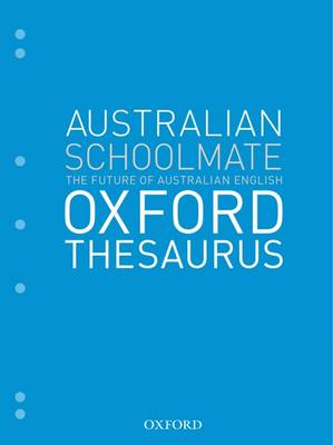 The Australian Schoolmate Oxford Thesaurus