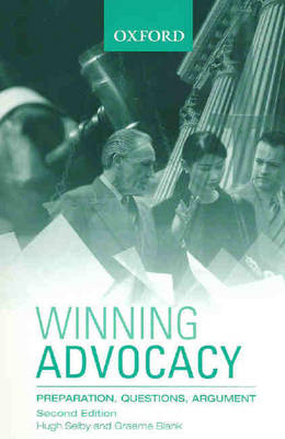 Winning Advocacy: Preparation, Questions, Argument