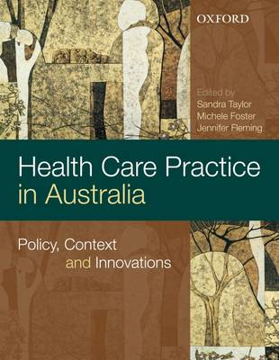 Health Care Practice in Australia: Policy, Context and Innovations