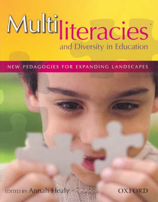 Multiliteracies and Diversity in Education: New Pedagogies for Expanding Landscapes