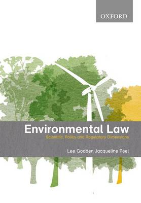 Environmental Law; Scientific, Policy and Regulatory Dimensions