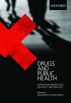 Drugs and Public Health: Australian Perspectives on Policy and Practice