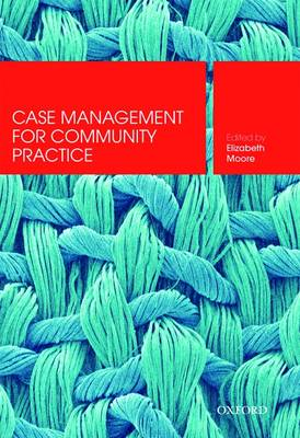 Case Management : Skills for Community Practice