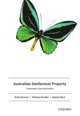 Australian Intellectual Property Commentary Law and Practice