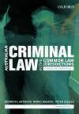 Australian Criminal Laws in the Common Law Jurisdictions: Cases and Materials