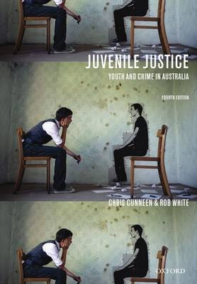 Juvenile Justice: Youth and Crime in Australia