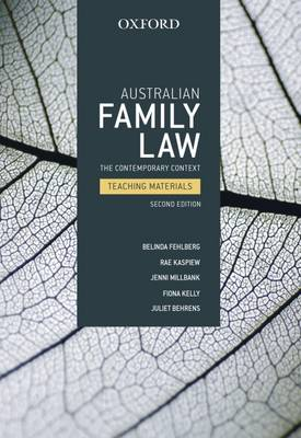 Australian Family Law Teaching Materials: The Contemporary Context Teaching Materials