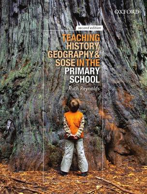 Teaching History, Geography and SOSE in the Primary School 2e: Teaching History, Geography and SOSE in the Primary School 2e