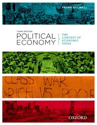 Political Economy: The Contest of Economic Ideas