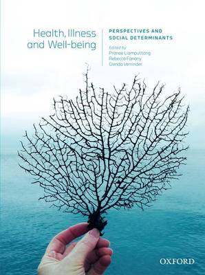 Health, Illness and Wellbeing: Perspectives and Social Determinants
