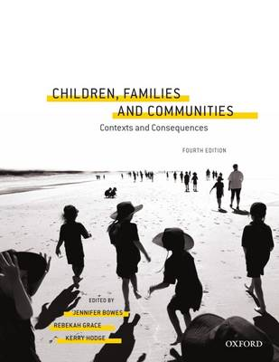 Children, Families and Communities: Contexts and Consequences