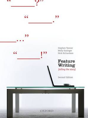Feature Writing Telling the Story 2nd Edition