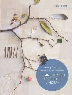 Communication Across the Lifespan Ebook
