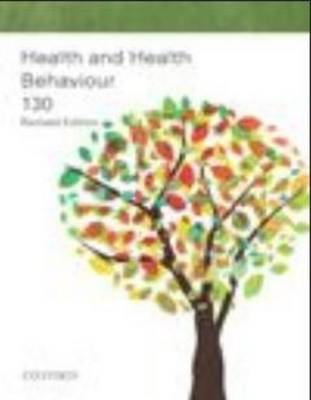 Health and Health Behaviour 130: Revised Edition