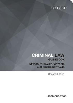 Criminal Law Guidebook: New South Wales, Victoria and South Australia