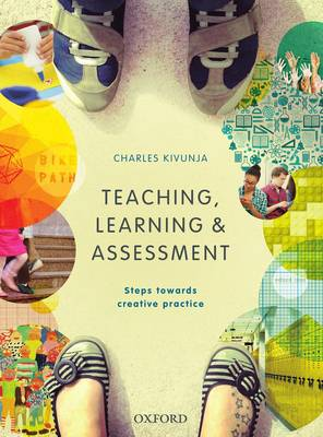 Teaching, Learning and Assessment: Steps Towards Creative Practice (VitalSource eBook)