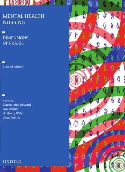 Mental Health Nursing Ebook: Dimensions of Praxis