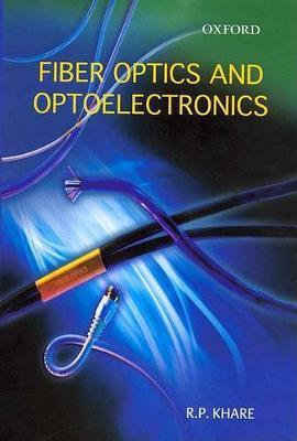 Fiber Optics and Optoelectronics