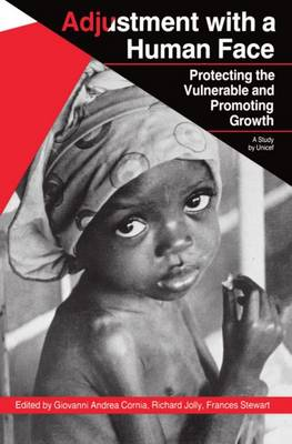 Adjustment with a Human Face: Protecting the Vulnerable and Promoting Growth: Volume 1