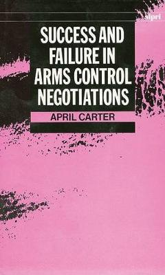 Success and Failure in Arms Control Negotiations