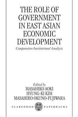 The Role of Government in East Asian Economic Development