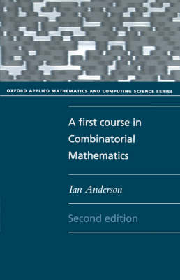 A First Course in Combinatorial Mathematics