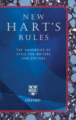 New Hart's Rules: The Handbook of Style for Writers and Editors