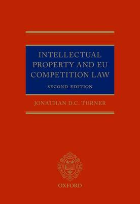 Intellectual Property and EU Competition Law 2nd Edition
