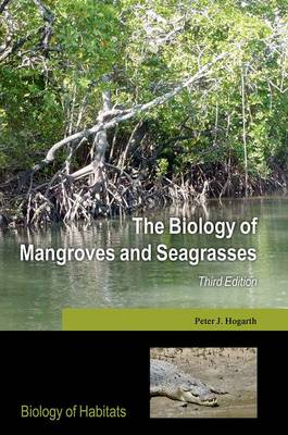 The Biology of Mangroves and Seagrasses 3rd Edition