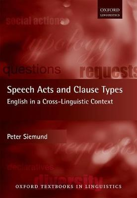 Speech Acts and Clause Types English in a Cross-Linguistic Context