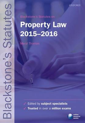 Blackstone's Statutes on Property Law 2015-2016