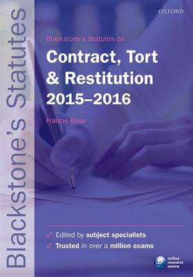 Blackstone's Statutes on Contract, Tort & Restitution 2015-2016