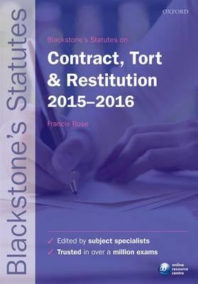 Blackstone's Statutes on Contract, Tort & Restitution 2015-2016